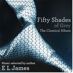 Fifty Shades of Grey CD: The Classical Album